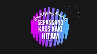 Sepasang Kaos Kaki Hitam (SK2H) Quotes