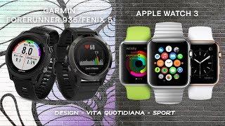 Confronto tra Garmin Forerunner 935/Fenix 5 ed Apple Watch 3
