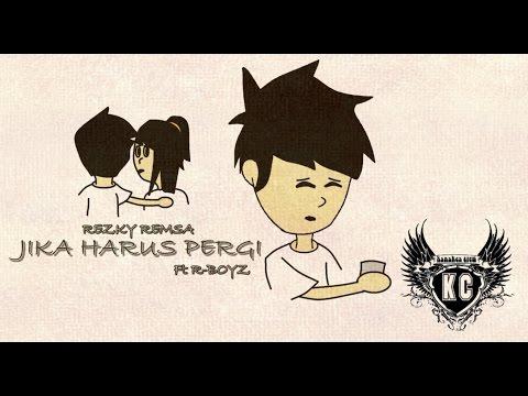 Rezky Remsa - Jika Harus Pergi Ft R-Boyz [Lyric Video] with Kanakea Crew