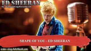 SHAPE OF YOU -  ED SHEERAN Karaoke