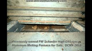 FW Schaefer High Efficiency Aluminum Melting Furnace. DCM2464