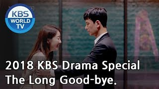 The Long Good-bye | 이토록 오랜 이별 [2018 KBS Drama Special/ENG/2018.11.23]