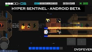 Hyper Sentinel Android Beta 2018 - mobile phone gameplay (1080p HD)