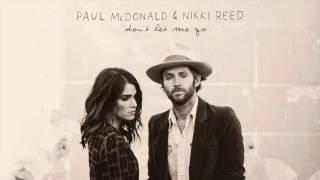 Paul McDonald - Nikki Reed -