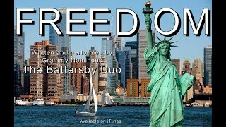 FREEDOM by The Battersby Duo