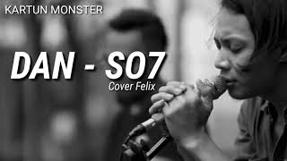 DAN SO7 cover Felix MP3