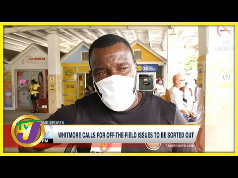 Jamaica's Reggae Boyz Coach Whitmore Commenting on Off-field Issues - June 14 2021