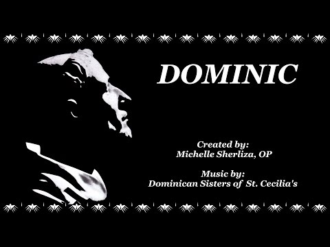 DOMINIC  ~  Happy Feast of St. Dominic - August 8, 2017