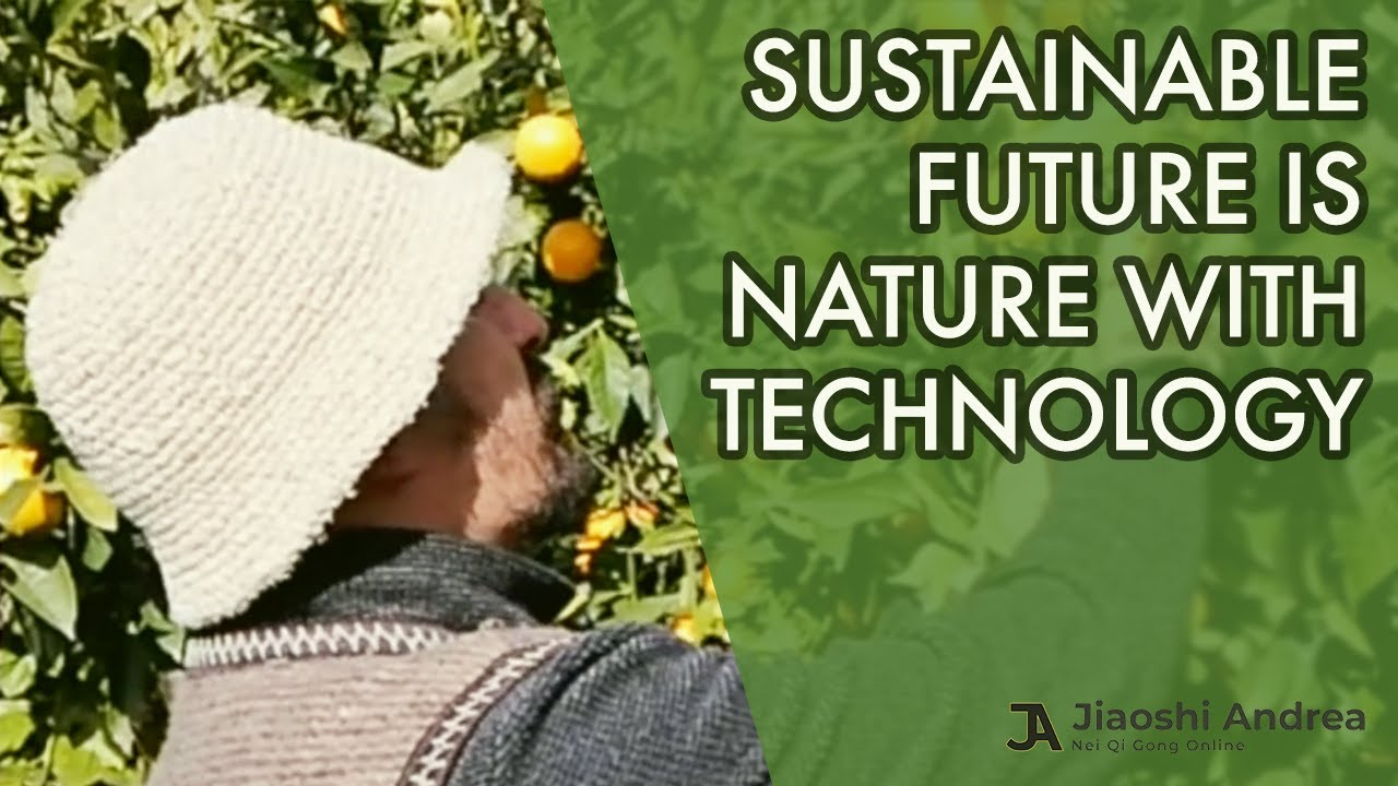 A Sustainable Future: Living in Nature using Technology