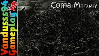 Coma: Mortuary Gameplay [PC FULL HD]