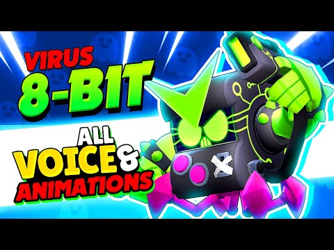 NEW! VIRUS 8-BIT All 24 Voice Lines & Animations with captions | Brawl Stars Virus 8-Bit