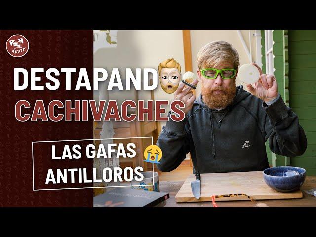 LAS GAFAS ANTILLOROS *DESTAPANDO CACHIVACHES*