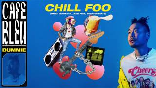 DUMBFOUNDEAD - CHILL FOO [OFFICIAL AUDIO]
