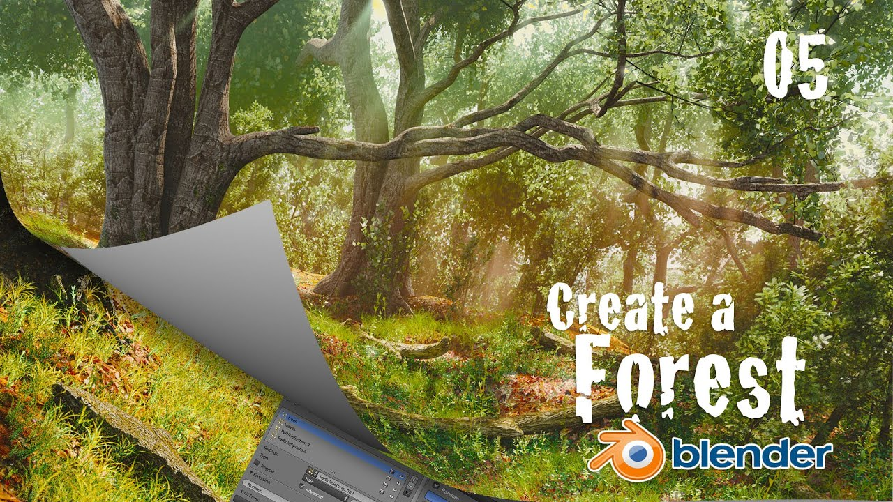 How to Create a Forest in Blender : Grass & Realism - 5 of 6