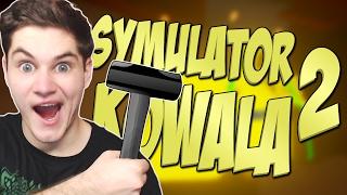 SYMULATOR KOWALA 2!!!