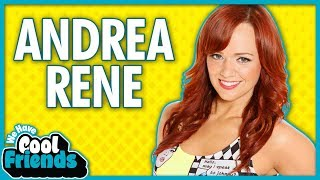 Andrea Rene Interview - We Have Cool Friends