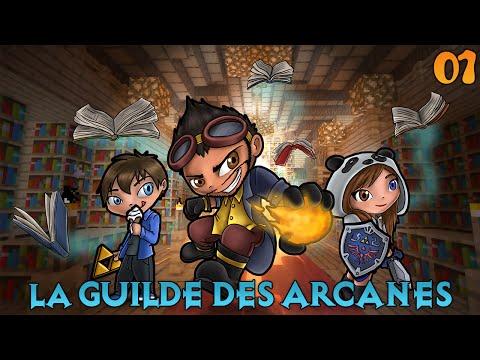 La Guilde des Arcanes - Il était une fois... #1