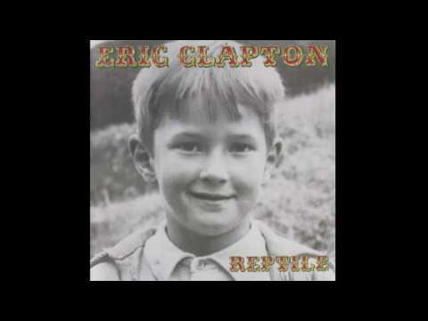 Eric Clapton - Reptile (Full Album)