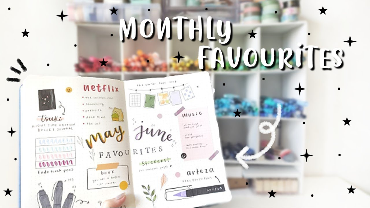 May & June Favourites | JOURNAL WITH ME