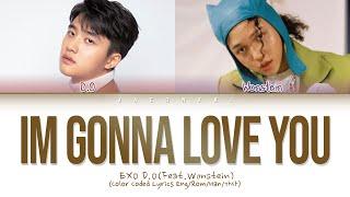 D.O - I'm Gonna Love You (Feat. Wonstein) Lyrics (Color Coded Lyrics)