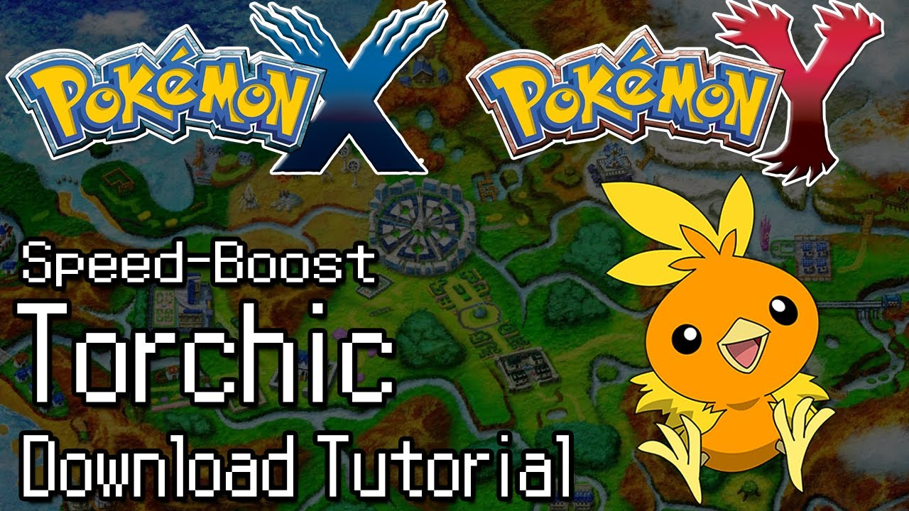 Pokemon x and y how to download event torchic with speed boost and