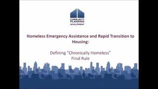 Defining Chronically Homeless Final Rule Webinar - 1/14/16