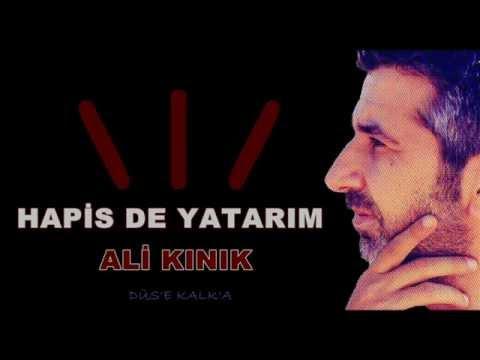 Ali Kınık - Hapis de Yatarım (2012)