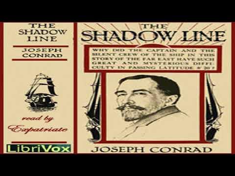 Shadow-Line | Joseph Conrad | Literary Fiction, Nautical & Marine Fiction | Sound Book | 1/3