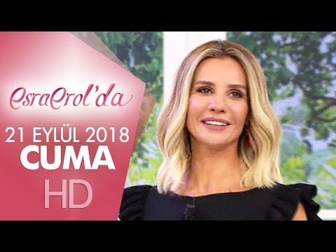 Esra Erol'da 21 Eylül 2018 | Cuma
