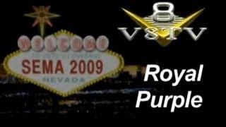 SEMA 2009 Video Coverage: Royal Purple Oil Filters - V8TV