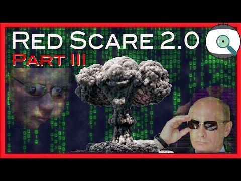 The New McCarthyism and allegations of Russian Hacking   Red Scare 2.0 Part III