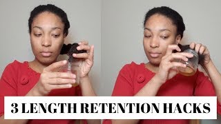 3 Length Retention Hacks to GROW LONG HAIR | Fast Hair Growth for Natural Hair