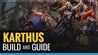 League of Legends - Karthus Build and Guide