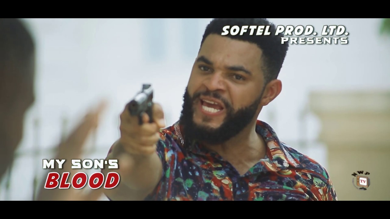 Download MY SON'S BLOOD (New Hit Movie) - 2020 Latest Nigerian Nollywood Movie