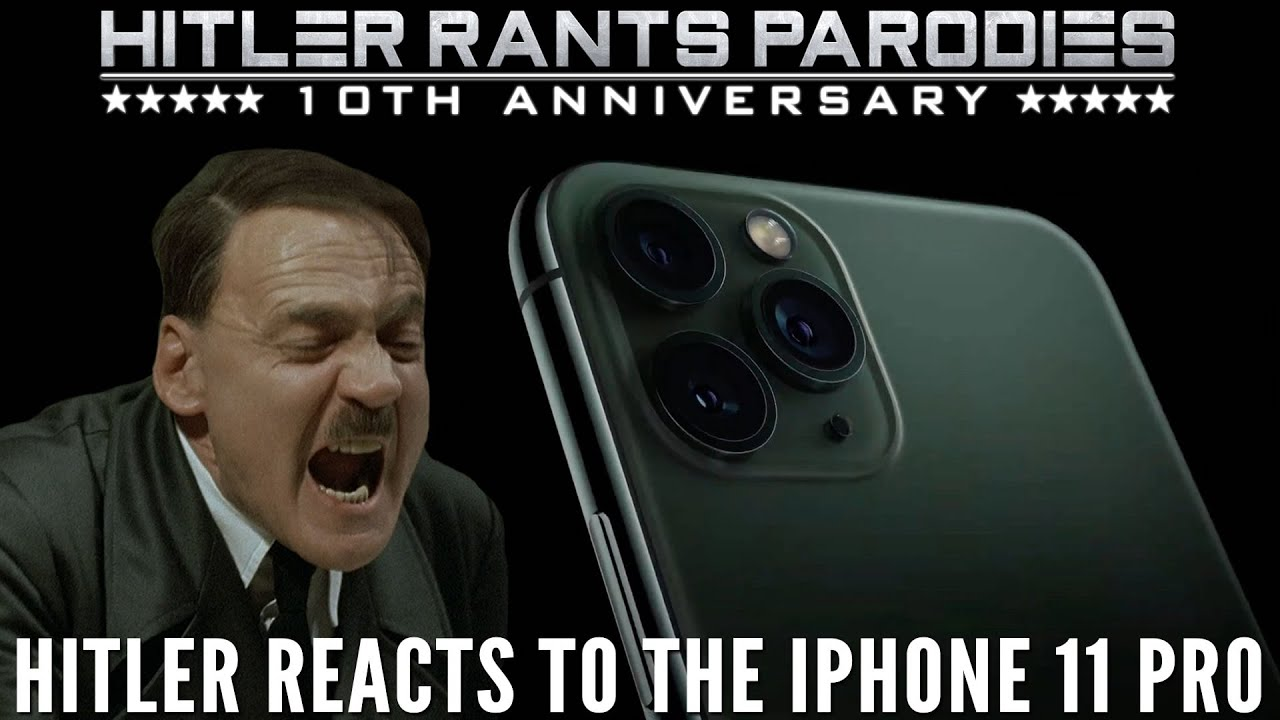 Hitler reacts to the iPhone 11 Pro