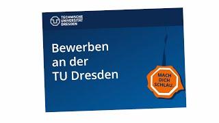 Bewerben an der TU Dresden – Erklärvideo