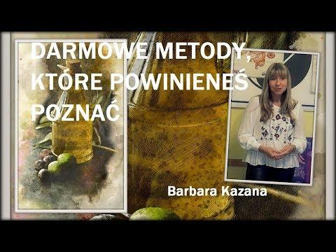 DARMOWE METODY, KTÓRE POWINIENEŚ POZNAĆ - Barbara Kazana