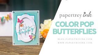 Saturday Showcase: Color Pop Butterflies