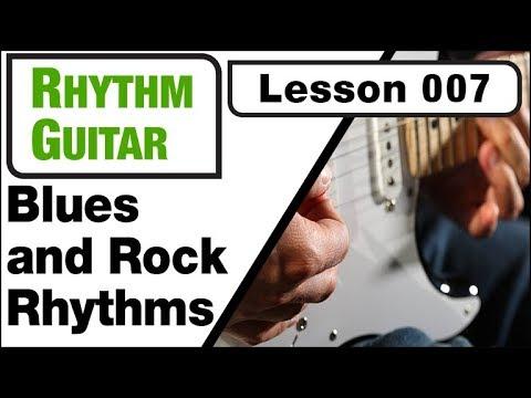 RHYTHM GUITAR 007: Blues and Rock Rhythms