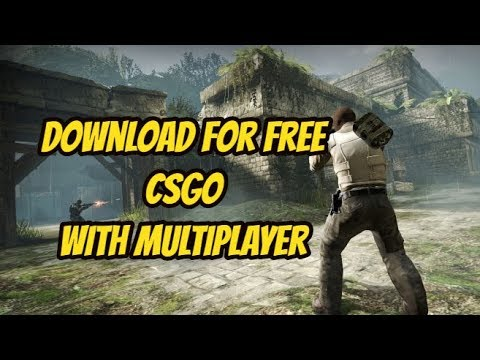 How to download FREE CS:GO with multiplayer mode (100% working/2018)