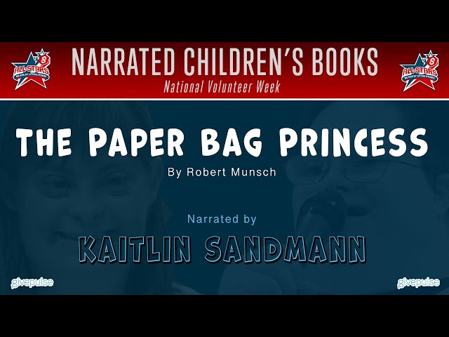 The Paper Bag Princess narrated by Kaitlin Sandmann