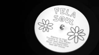 FeLa Soul - Stakes Is High (remix)