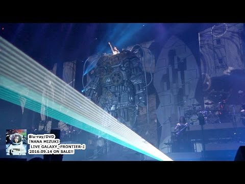 水樹奈々『NANA MIZUKI LIVE GALAXY』-GENESIS-/-FRONTIER ...