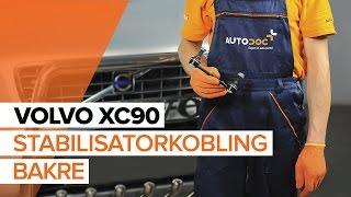 Montering Stabilisatorstag bak venstre VOLVO XC90 I: gratis video