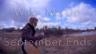 Green Day - Wake Me Up When September Ends - Fingerstyle Guitar Cover // Joni Laakkonen
