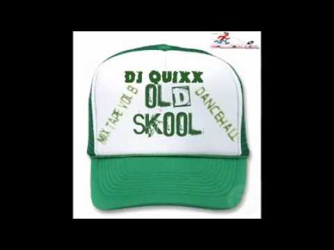 DJ Quixx - Mix Tape Vol 8 (Old Skool Dancehall)