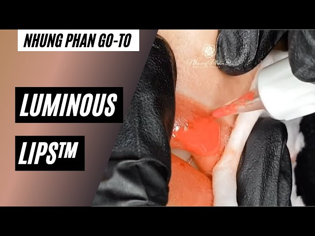 👆Nhung Phan's go-to👆 Episode 2 - Luminous Lips™