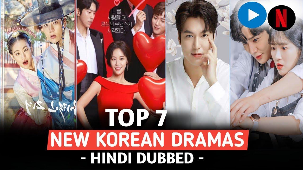 Download Top 7 New Korean Dramas in Hindi | New | Best Korean Drama in Hindi Dubbed | Netflix | Mx Player