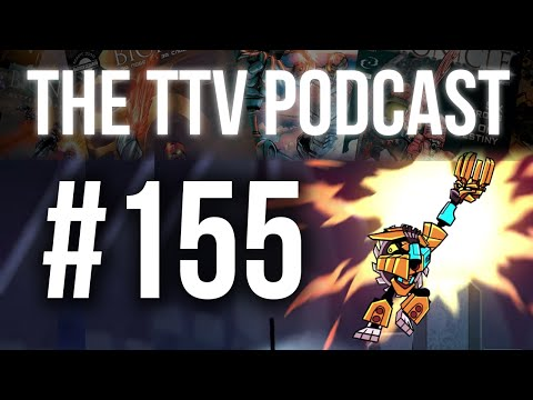 The TTV Podcast - 155 - The Great Calamity