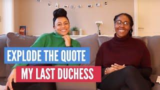My Last Duchess Quotation Analysis